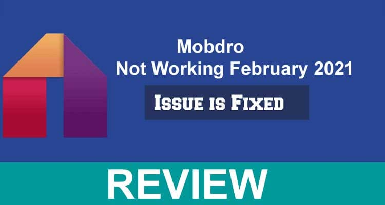 Mobdro Not Working February 2021 .