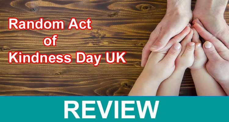 Random Act Of Kindness Day UK 2021