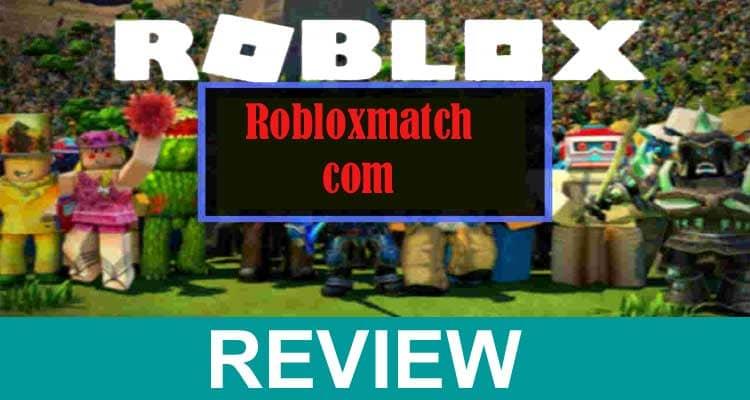 Robloxmatch .com 2021