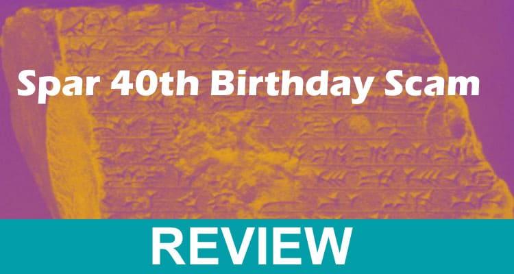 Spar 40th Birthday Scam 2021