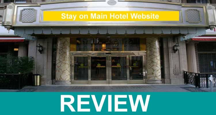 Stay On Main Hotel Website 2021.