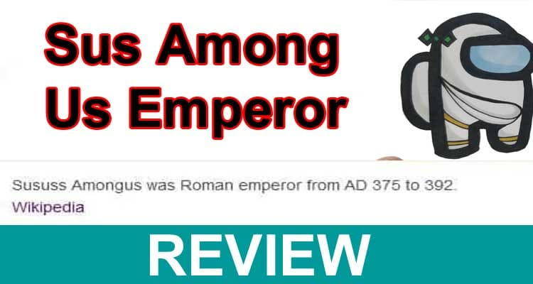 Sus Among Us Emperor 2021