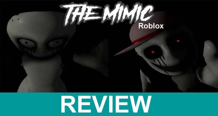 The Mimic Roblox 2021.