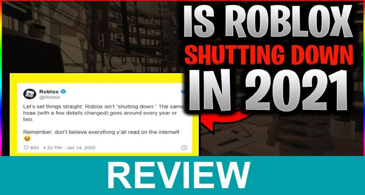 When Is Roblox Shutting Down 2021 Dodbuzz