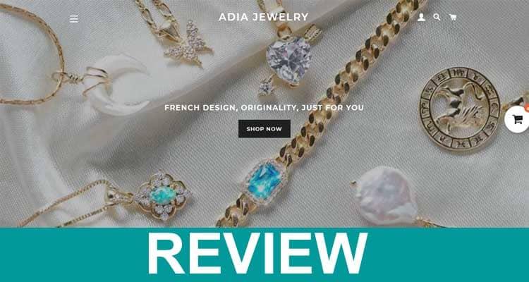 Adia Jewelry Review 2021