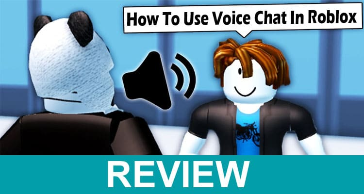 How To Use Voice Chat In Roblox 2021
