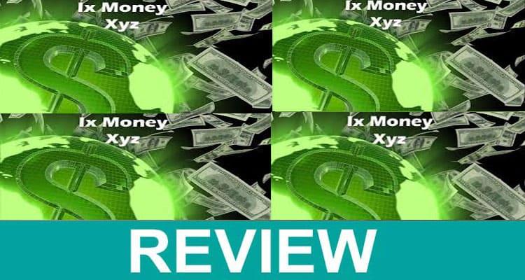 Ix Money Xyz Reviews 2021