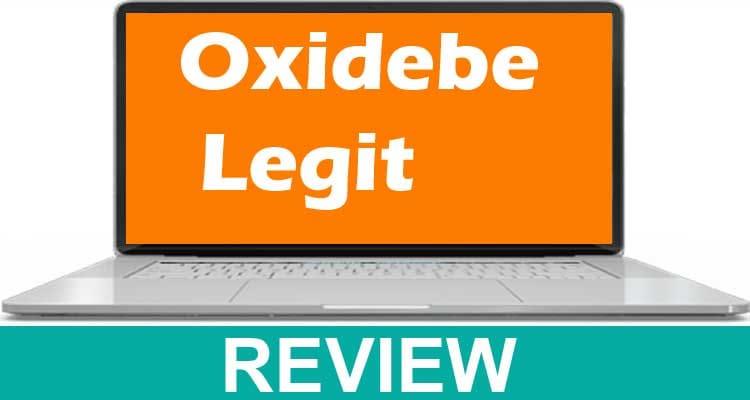 Oxidebe Legit 2021