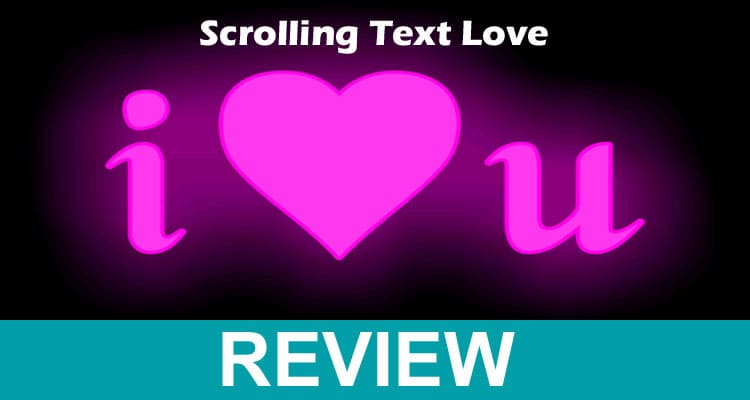 Scrolling Text Love 2021