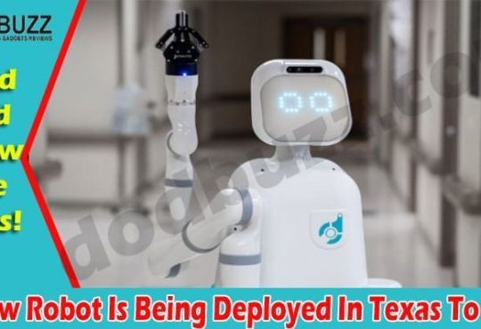 A New Robot Is Being Deployed In Texas To (Apr) Check!