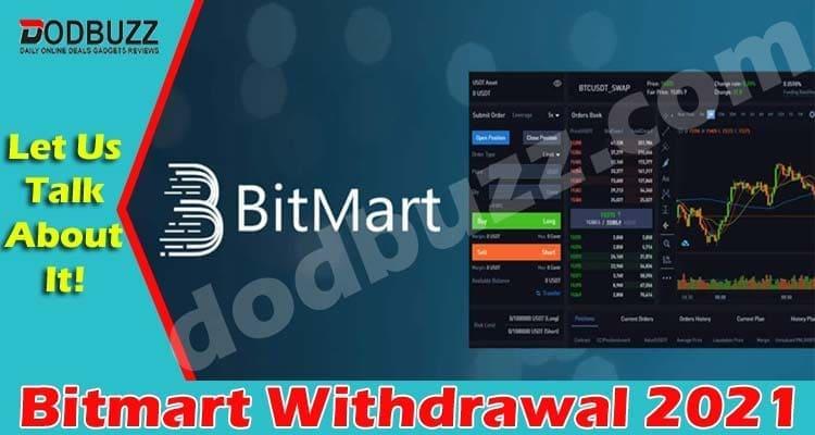 Bitmart Withdrawal 2021