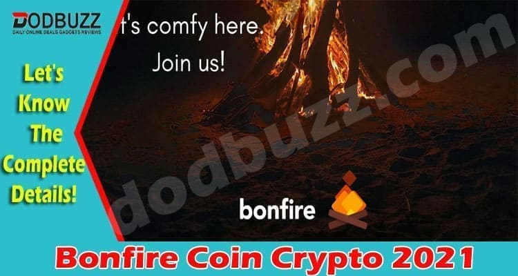 Bonfire Coin Crypto 2021