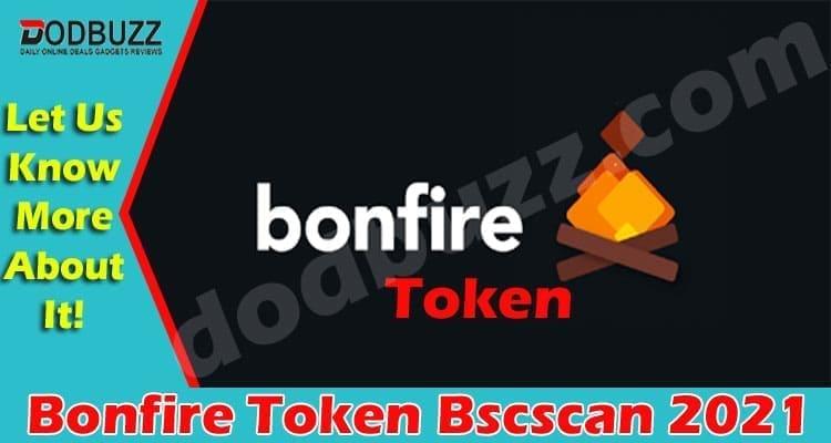 Bonfire Token Bscscan 2021