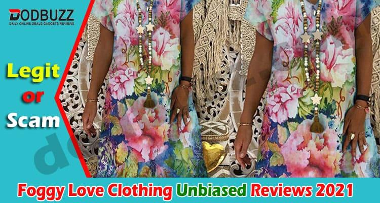 Foggy Love Clothing Reviews