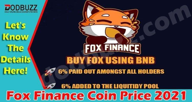 Fox Finance Coin Price 2021