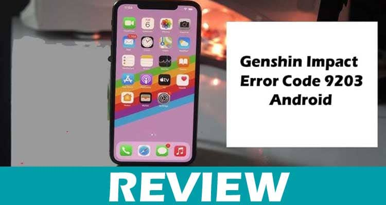Genshin Impact Error Code 9203 Android, Dodbuzz.com