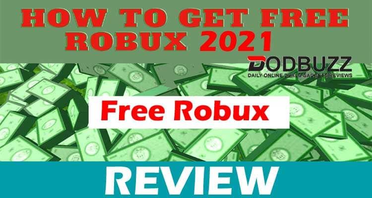 How To Get Free Robux Easy 2021 Dodbuzz.com