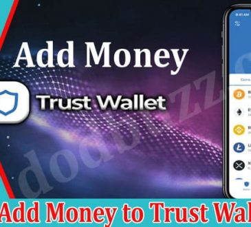 How to Add Money to Trust Wallet 2021