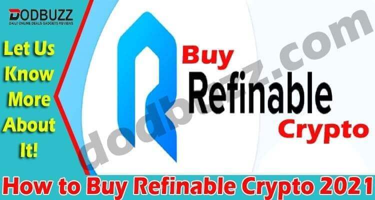 How to Buy Refinable Crypto {April} Profitable Platform