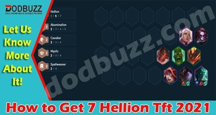 How to Get 7 Hellion Tft (April 2021) Checkout Details!