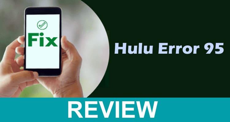Hulu Error 95 2021