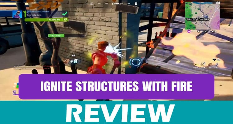 Ignite Structures With Fire Fortnite (Apr) Let's Read!