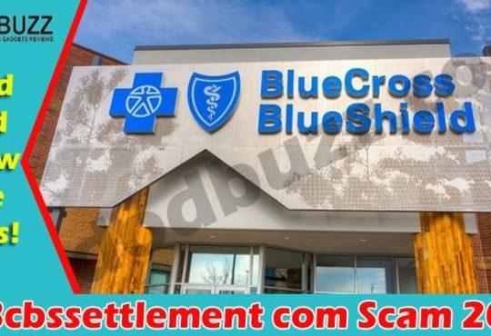Is Bcbssettlement com Scam 2021