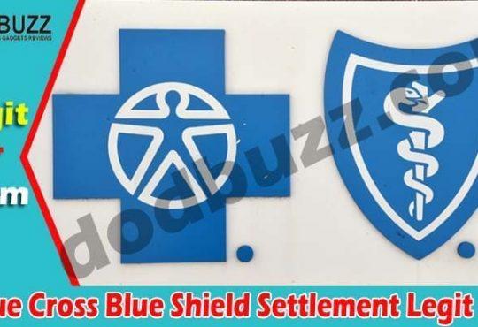 Is Blue Cross Blue Shield Settlement Legit 2021