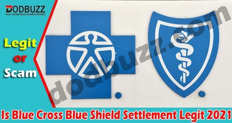 Is Blue Cross Blue Shield Settlement Legit 2021