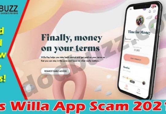 Is Willa App Scam 2021.