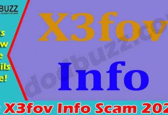 Is X3fov Info Scam (April 2021) Find The Truth Here!