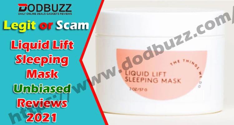 Liquid Lift Sleeping Mask Reviews 2021