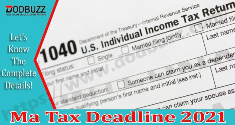 Ma Tax Deadline 2021