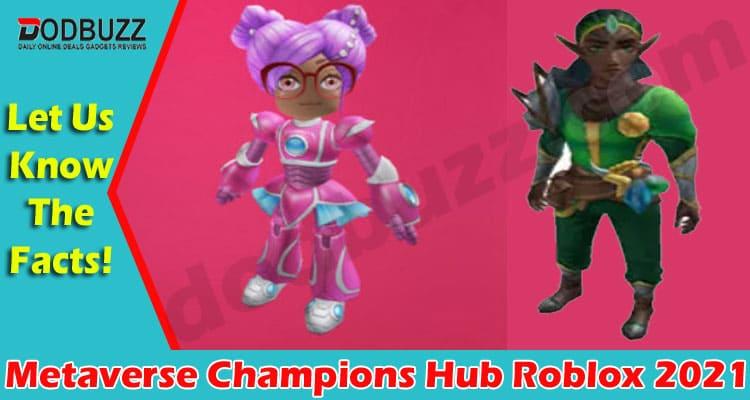 Metaverse Champions Hub Roblox 2021 Dodbuzz