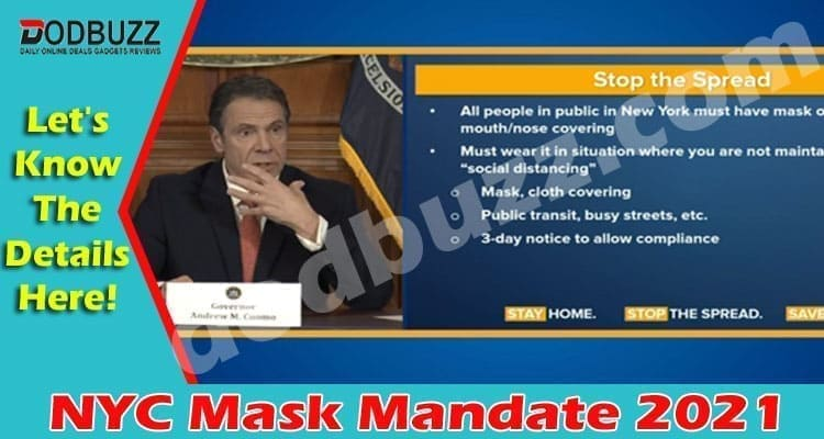 NYC Mask Mandate (April 2021) Get Complete Insight!
