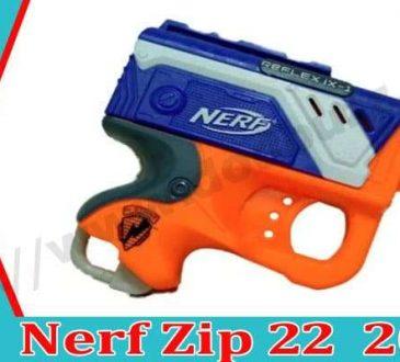 Nerf Zip 22 2021