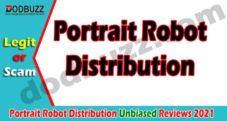Portrait Robot Distribution (April) Take A Sneak Peek!
