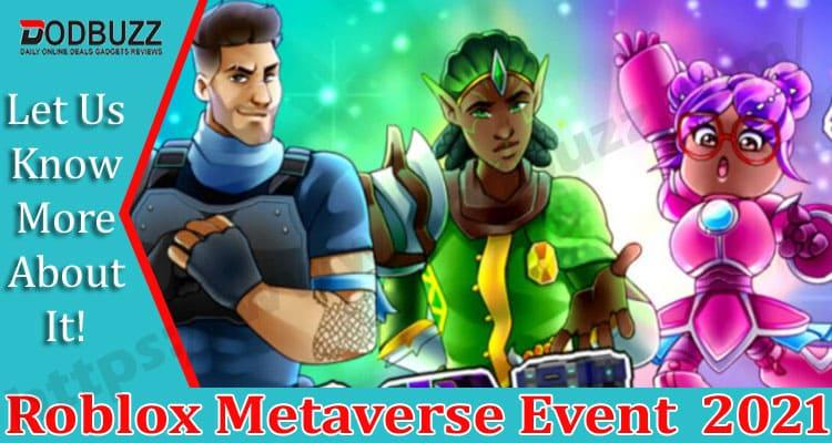 Roblox Metaverse Event 2021