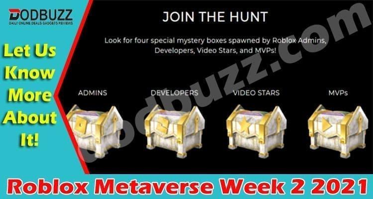 Roblox Metaverse Week 2 Dodbuzz 2021