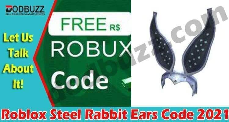 Roblox Steel Rabbit Ears Code 2021