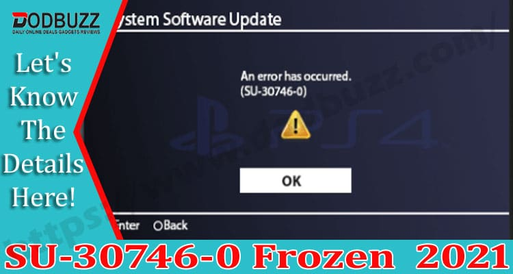 SU-30746-0 Frozen (April 2021) How To Resolve It