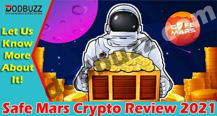 Safe Mars Crypto Review 2021.