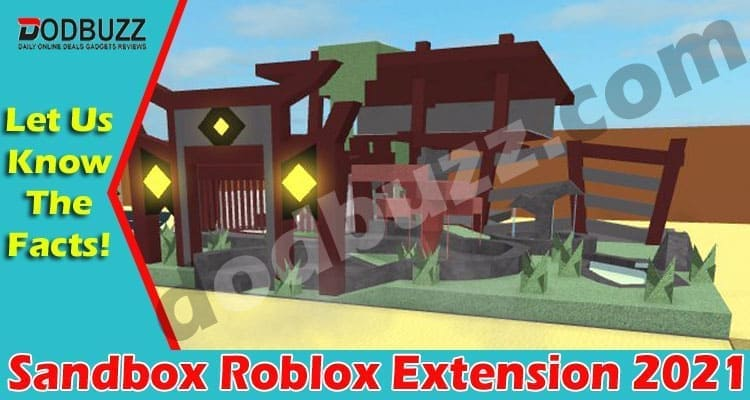 Sandbox Roblox Extension 2021