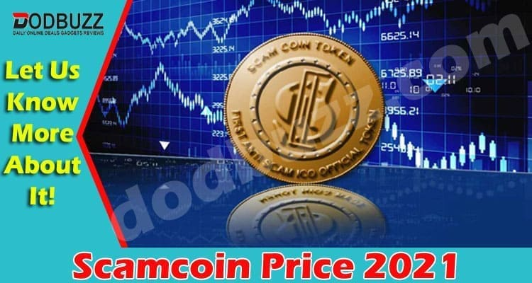 Scamcoin Price 2021