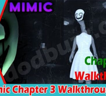 The Mimic Chapter 3 Walkthrough 2021