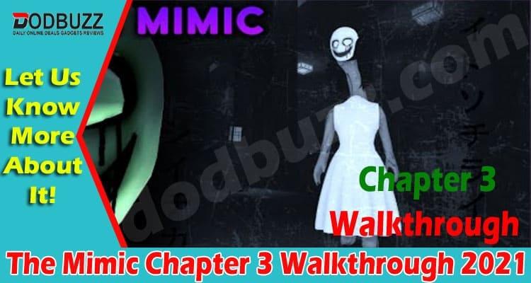The Mimic Chapter 3 Walkthrough 2021