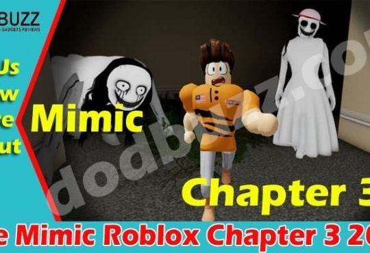 The Mimic Roblox Chapter 3 2021.