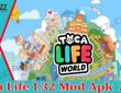 Toca Life 1.32 Mod Apk 2021