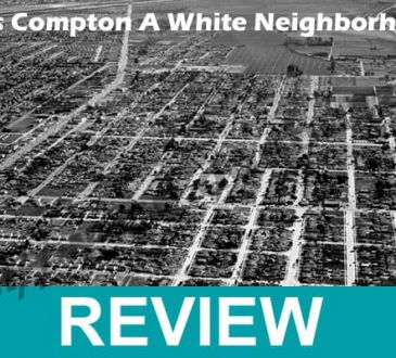 Was Compton A White Neighborhood 2021