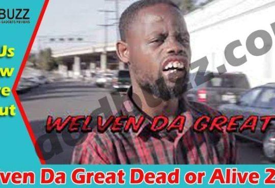 Welven Da Great Dead or Alive 2021